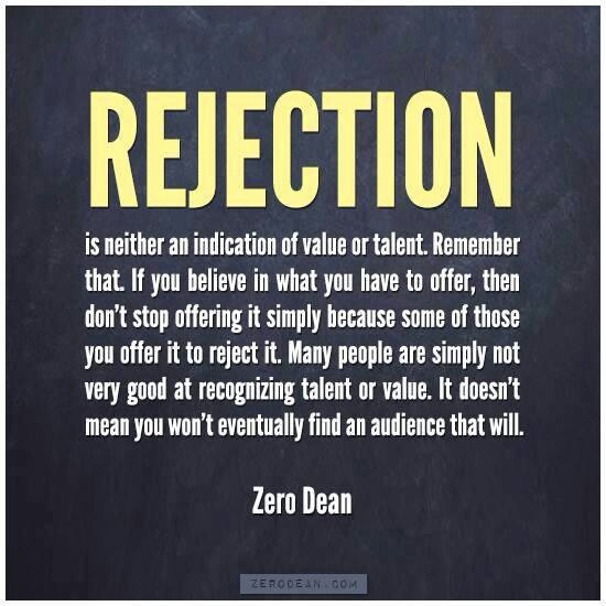 Rejection ...