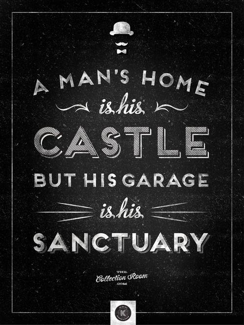 Classic Man Cave Quotes : Garage quotes quotesgram