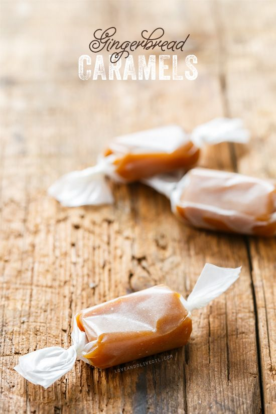 Gingerbread Caramels - Perfect for holiday gifting. @Lindsay Landis ...
