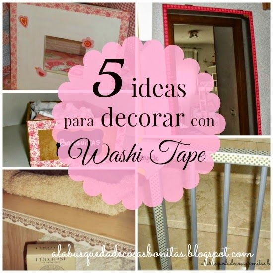 Decoracion Washi Tape ~ Cinco ideas para decorar con Washi Tape  Washi mania  Pinterest