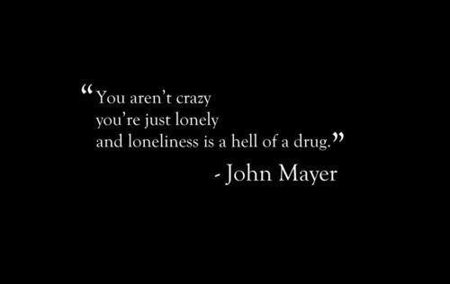 I Love You Quotes John Mayer : john mayer quotes Tumblr Well said... Pinterest