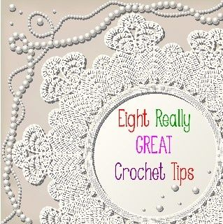 Eight really great crochet tips Crochet Pinterest