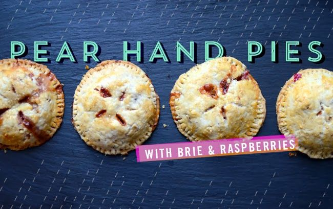 Pixel Whisk: Pear, Brie & Raspberry Hand Pies