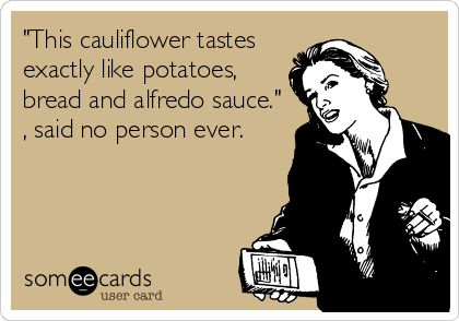 Image result for cauliflower somecards
