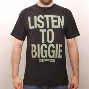 Mighty Healthy Listen to Biggie Tee