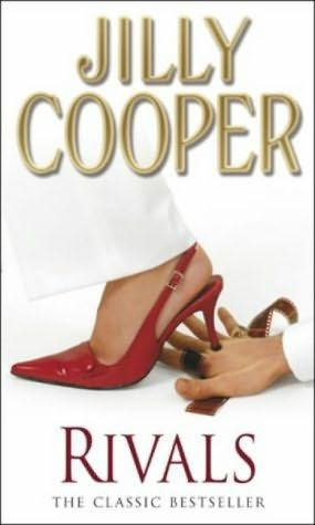 Rivals - Jilly Cooper (1988) (Second book in the Rutshire Chronicles series)