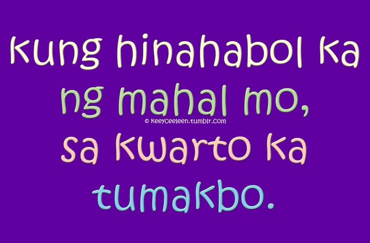 Banats Love Quotes Tagalog : Pin by bernz macario on tagalog quotes Pinterest