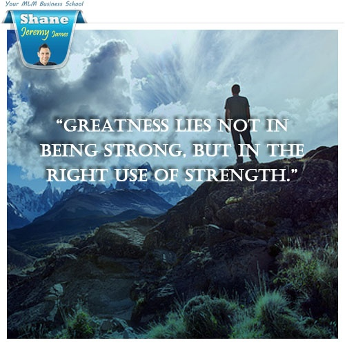 """greatness lies not in being strong An author once said, """"greatness lies not in being strong, but in the right using of strength"""", and this statement is true it means that greatness is not about physical strength, but being."""