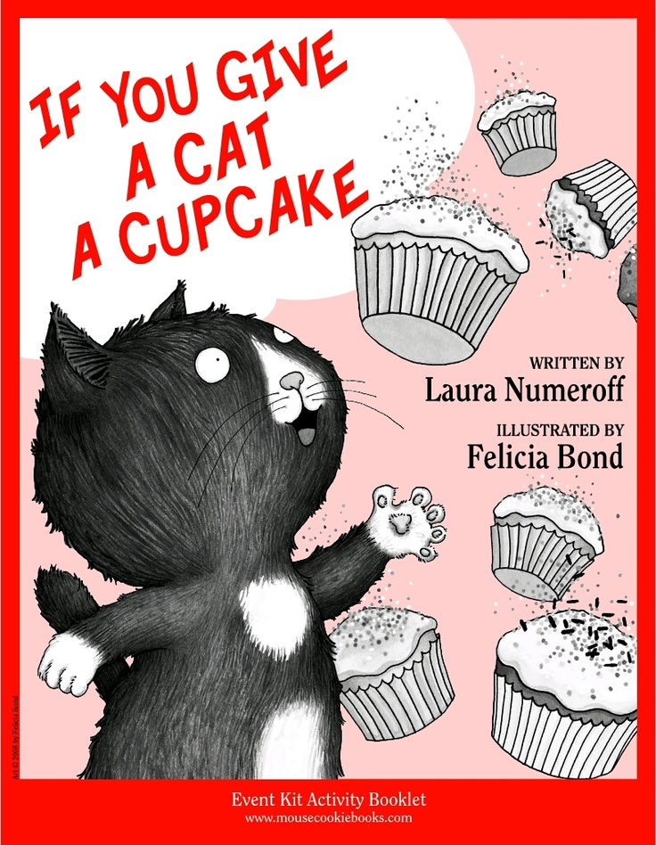 If You Give A Cat A Cupcake Event Kit Story Time Ideas
