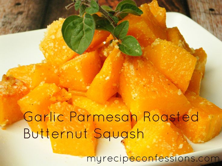 Garlic Parmesan Roasted Butternut Squash | Food and Drink | Pinterest