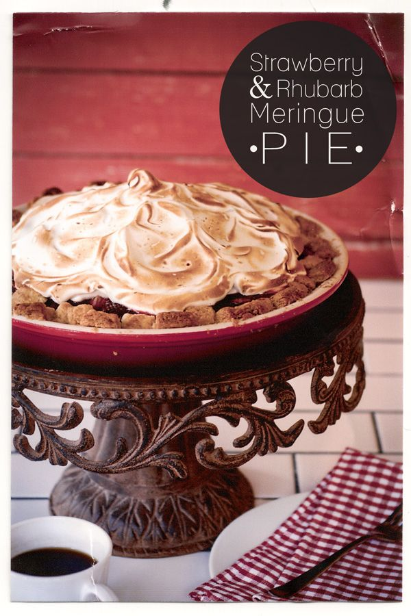 Strawberry and Rhubarb Meringue Pie + the prettiest cake pedestal.