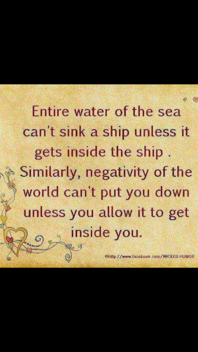 Negativity...don't let it in