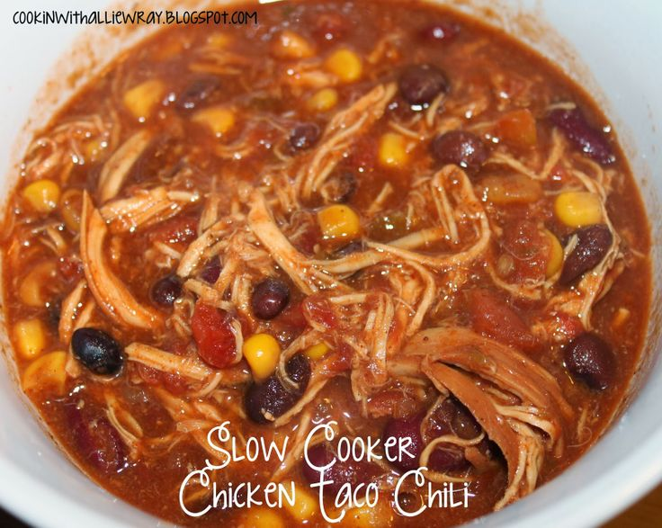 Slow Cooker Chicken Taco Chili I added jalapeño bits and it was ...