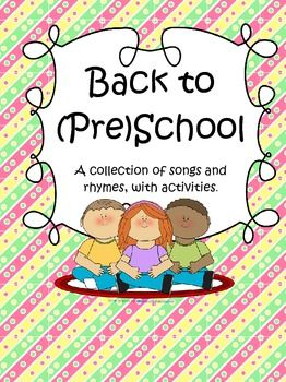 Back to pre school a collection of songs and rhymes with activit
