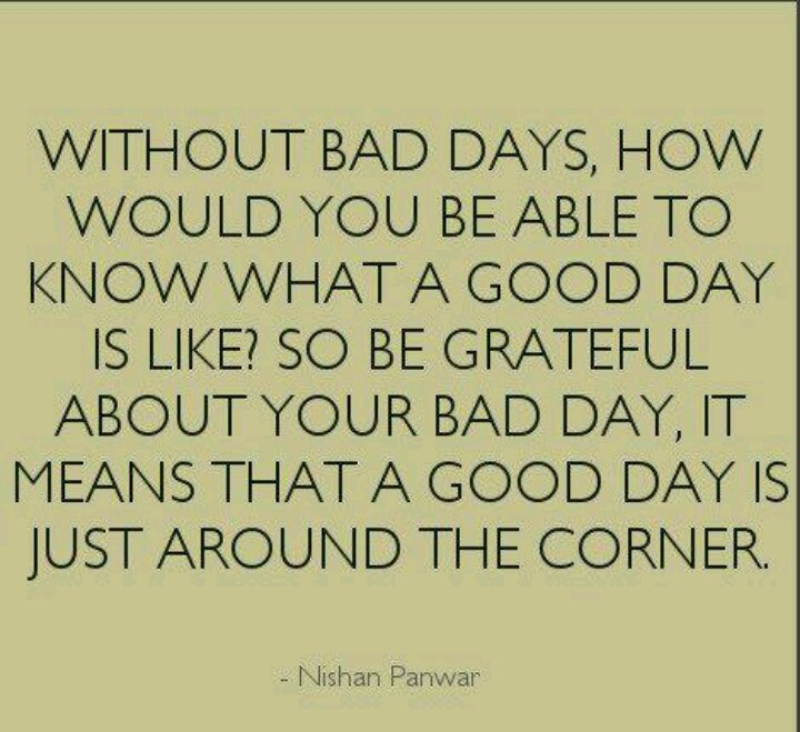 bad days sayings to ponder pinterest