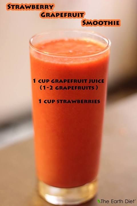 Strawberry Grapefruit smoothie Blend all and enjoy! Benefits: + Vegan ...