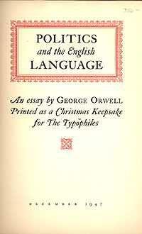 George Orwell Politics English and Language