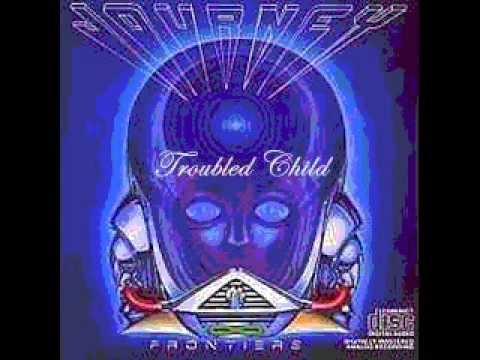 Troubled Child/Journey | Music | Pinterest