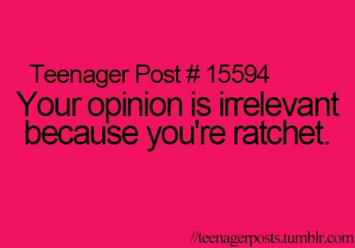 You Ratchet Quotes Ratchet Bitch Quotes. ...