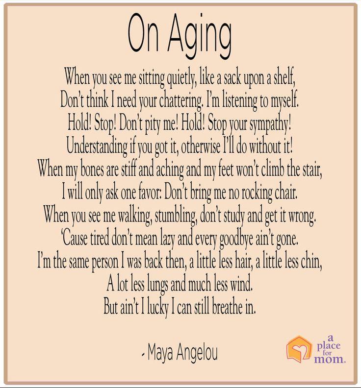 Poem: On Aging by Maya Angelou