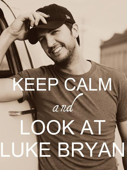 Luke Bryan Keep Calm