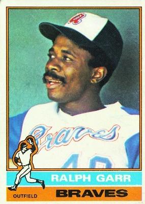 Ralph Garr | 1976 Topps Atlanta Braves | Pinterest: pinterest.com/pin/214906213438906394