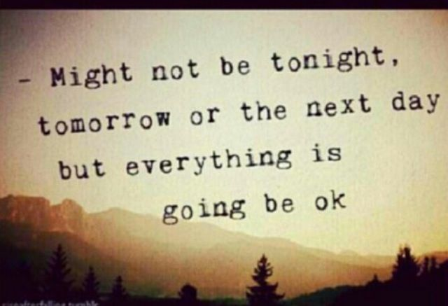 Beautiful Everything Will Be Okay Quotes Pinterest
