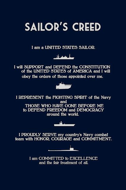 Sailors Creed. Hearing hundreds of new sailors reciting as one voice at husbands bootcamp graduation was one of the most moving