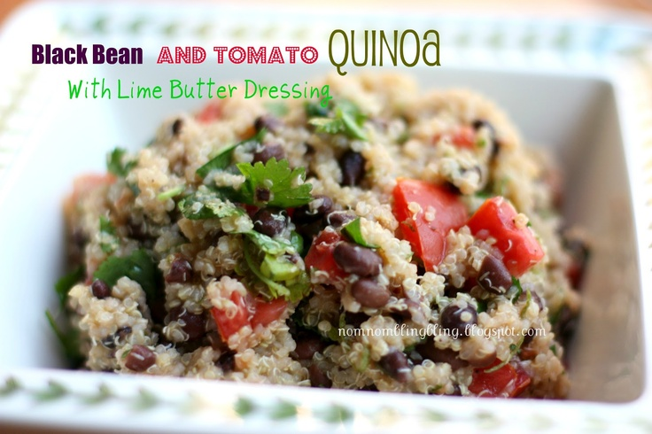 Black bean and tomato quinoa..with lime butter dressing....what?? YUM