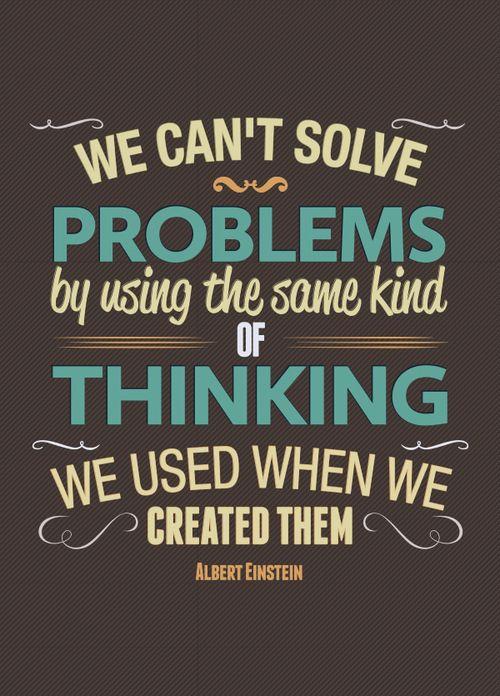 Albert Einstein quote - new thoughts