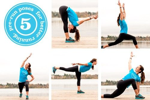5 Pre-Run Poses    For maximum benefit, complete the entire sequence in order and hold each pose for 5–10 deep breaths, engaging the muscles you need and relaxing the ones you don't.