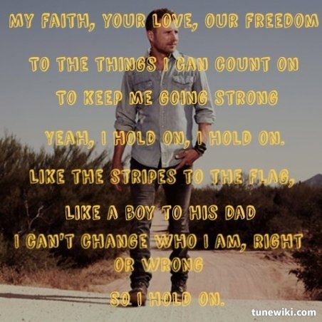 go back gallery for i hold on dierks bentley lyrics. Cars Review. Best American Auto & Cars Review