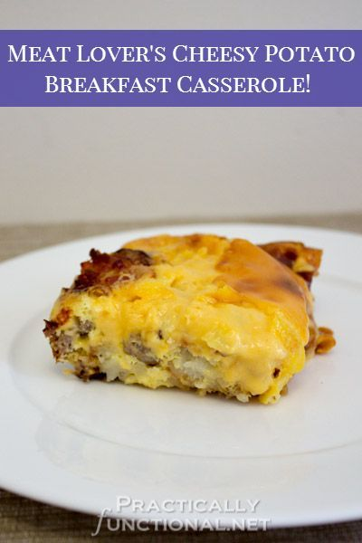 ... this Meat Lover's Cheesy Potato Breakfast Casserole recipe is for you