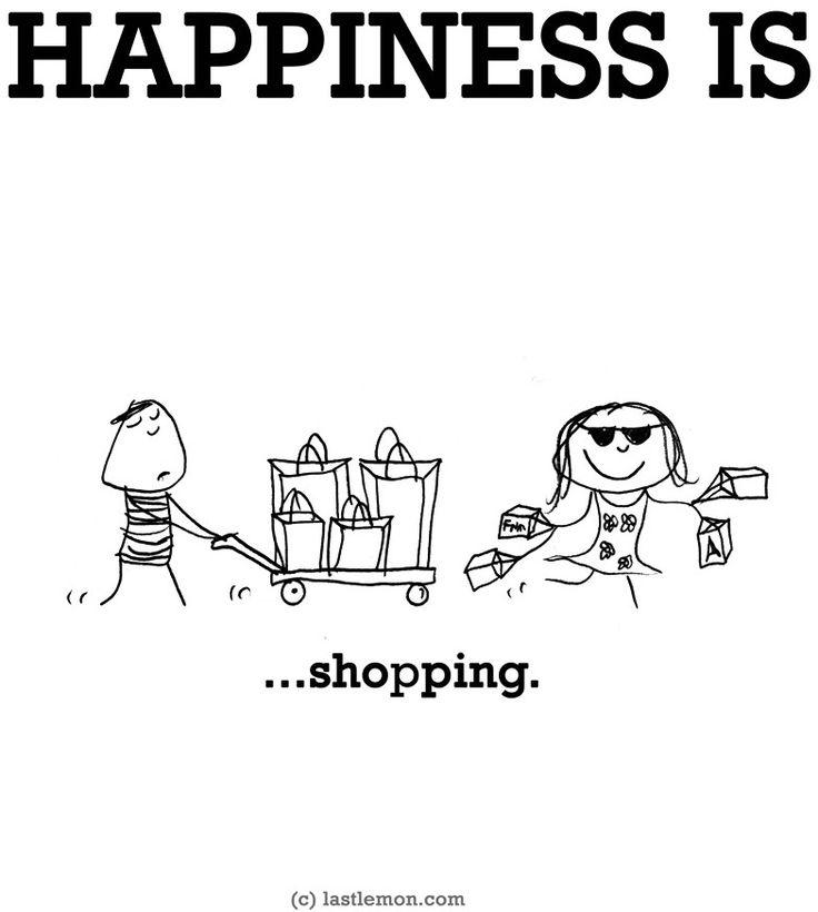 """Happiness is...shopping"" via www.LastLemon.com"