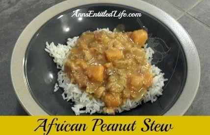 African Chicken Peanut Stew - low sodium, low sugar, yet full of ...