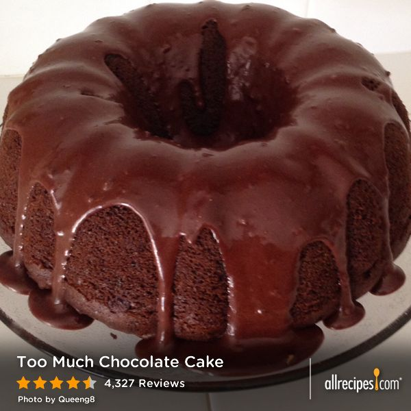 Too Much Chocolate Cake | Recipe