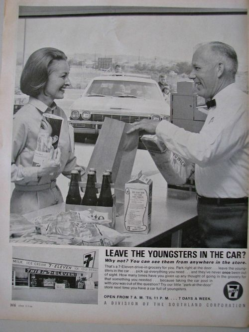 7-11 says to leave your kids in the car while you go shopping. Vintage 1966 Ad