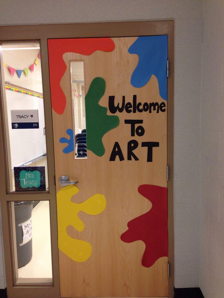 My Art Room Door Art Classroom Ideas Pinterest