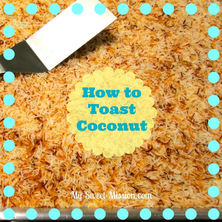How to toast coconut | Food | Pinterest