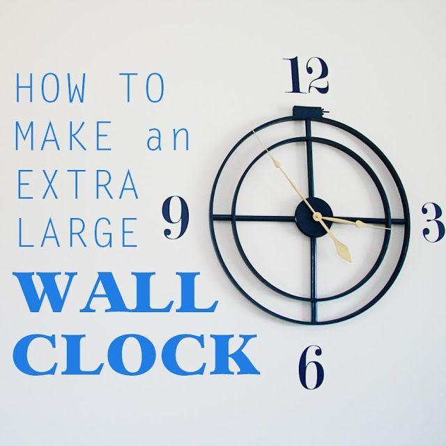 Diy Extra Large Wall Clock Diy Pinterest