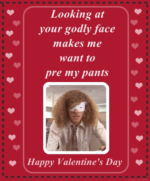 workaholics valentine's day card tumblr