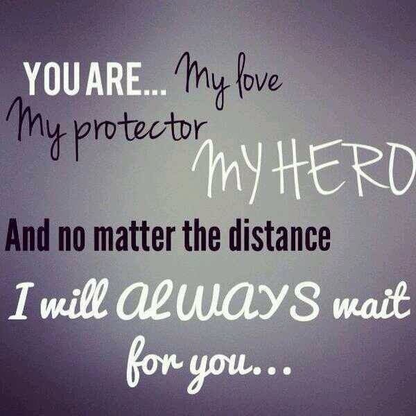 Love Quotes About My Hero : will always wait for you. Im in love with a Sailor Pinterest