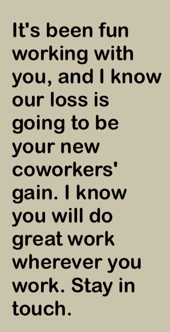 Leaving a job | Quotes for my coworkers | Pinterest