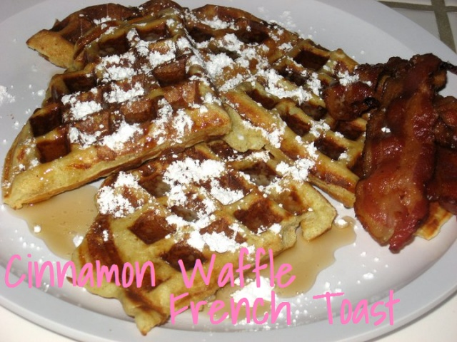 Cinnamon Waffle French Toast | Breakfast is the Best Meal of the Day ...