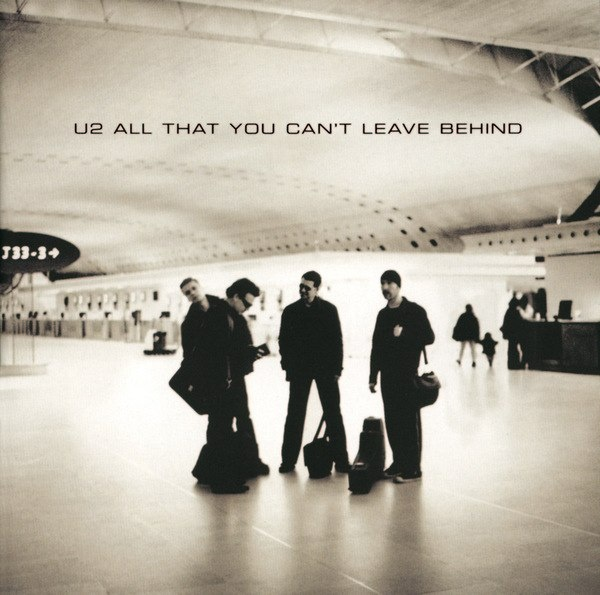 all that you ca n t leave All that you can't leave behind is the tenth studio album by rock band u2 it was produced by brian eno and daniel lanois, and was released on 30 october 2000 on.
