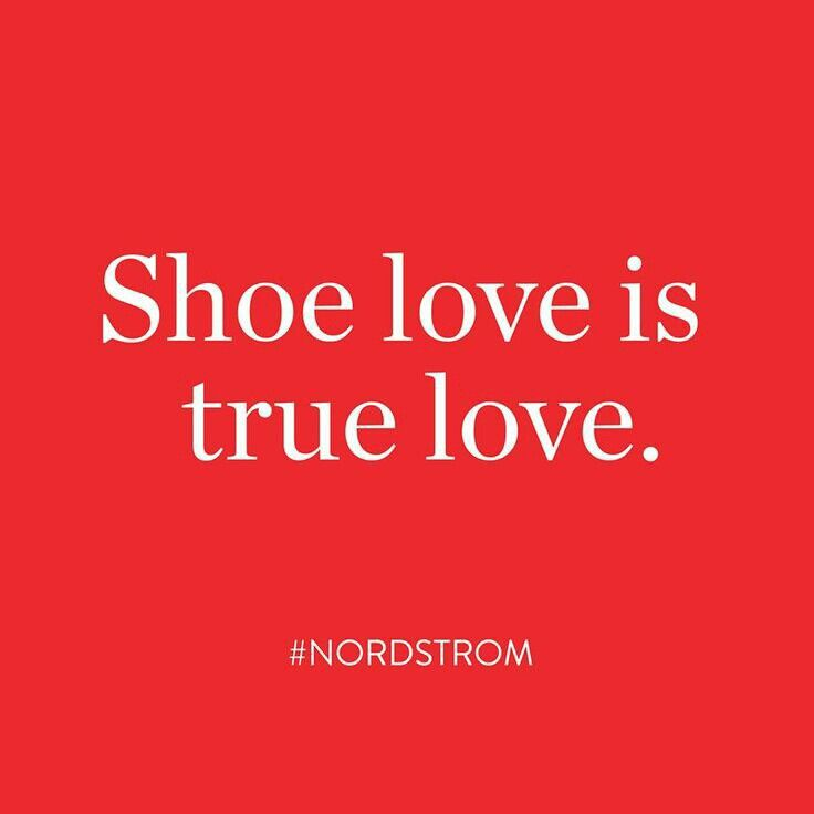 Shoe love is true love# Shoe Quotes