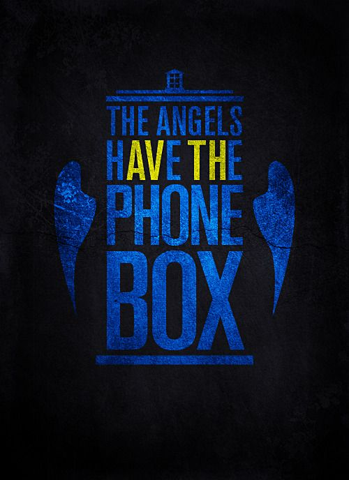 The Angels have the Phone Box