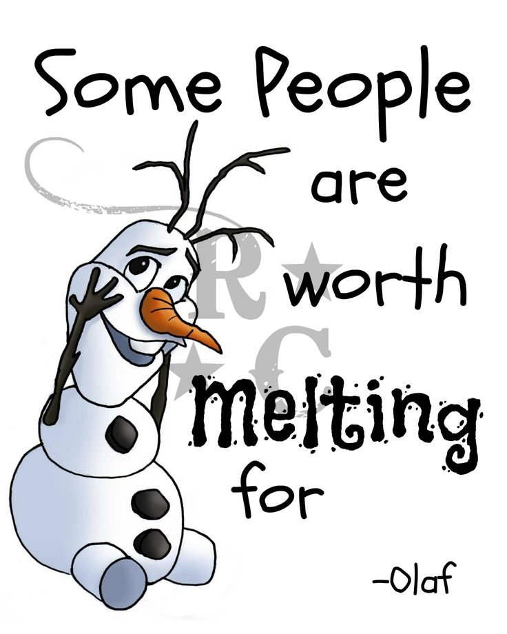 Some  people  are  worth  melting  for  Olaf  quote  frozen 8 X 10      Olaf The Snowman Melting