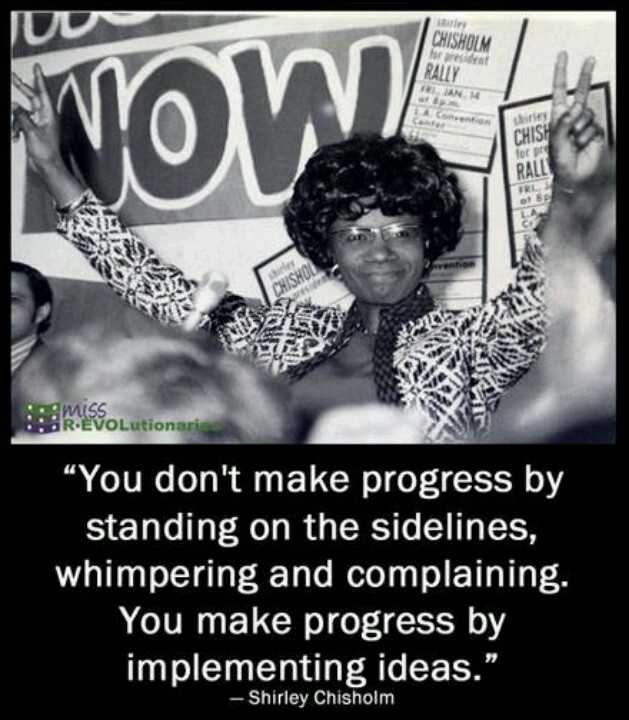 Shirley Chisholm Quotes Inspirational Quotesgram