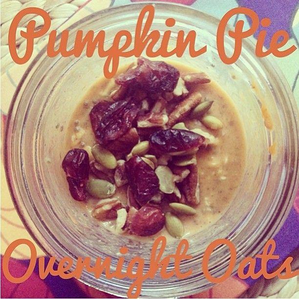 Pumpkin Pie Overnight Oats 🍂🍁by @Kelsey H In a mason jar, mix ...